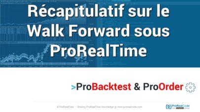 Récapitulatif sur l'utilisation du module Walk Forward sous ProRealTime